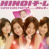 Super Euro Party Lyrics Hinoi Team