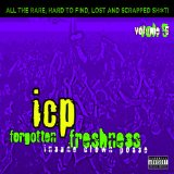 Forgotten Freshness, Vol. 5 Lyrics Insane Clown Posse