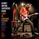 Live! In Chicago Lyrics Kenny Wayne Shepherd