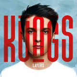 Layers Lyrics Kungs