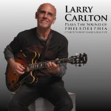 Plays The Sound Of Philadelphia Lyrics Larry Carlton