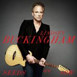 Seeds We Sow Lyrics Lindsey Buckingham