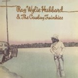 Ray Wylie Hubbard And The Cowboy Twinkies Lyrics Ray Wylie Hubbard