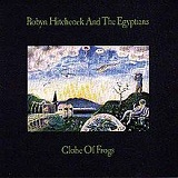 Globe of Frogs Lyrics Robyn Hitchcock and The Egyptians