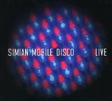Live Lyrics Simian Mobile Disco