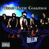 Rollin Lyrics Texas Hippie Coalition