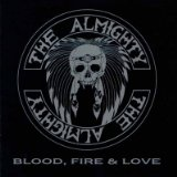 Blood, Fire & Love Lyrics The Almighty