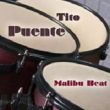 Malibu Beat Lyrics Tito Puente