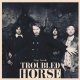 Step Inside Lyrics Troubled Horse