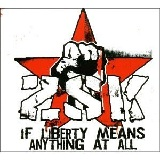 If Liberty Means Anything At All (EP) Lyrics ZSK