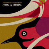 Plaint Of Lapwing Lyrics Alasdair Roberts