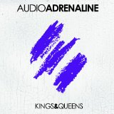 Kings & Queens Lyrics Audio Adrenaline
