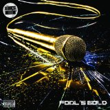 Fool's Gold Lyrics Big B
