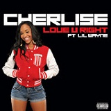 Love U Right (Single) Lyrics Cherlise