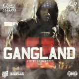Gang Land 2 (Mixtape) Lyrics Chevy Woods