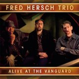 Alive At The Vanguard Lyrics Fred Hersch Trio