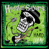 Hard Dollar Lyrics Hadden Sayers