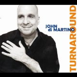 Turnaround Lyrics John Di Martino