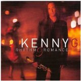 Rhythm And Romance Lyrics Kenny G