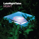 Late Night Tales: MGMT Lyrics MGMT