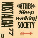 The Sleepwalking Society Lyrics Nostalgia 77