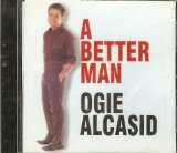 A Better Man Lyrics Ogie Alcasid