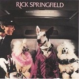 Success Hasn't Spoiled Me Yet Lyrics Rick Springfield