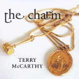The Charm Lyrics Terry McCarthy