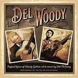 Del & Woody Lyrics The Del McCoury Band