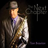 The Next Chapter Lyrics Tom Braxton