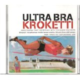 Kroketti Lyrics Ultra Bra