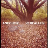 Verfallen Lyrics Anechoic