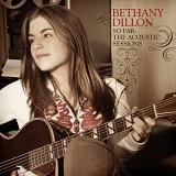 So Far: The Acoustic Sessions Lyrics Bethany Dillon