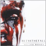 Hollow Bodies Lyrics Blessthefall