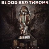 Come Death Lyrics Blood Red Throne