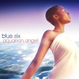 Aquarian Angel Lyrics Blue Six