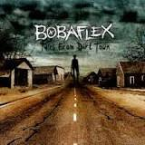Tales from Dirt Town Lyrics Bobaflex