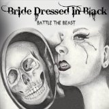 Battle the Beast Lyrics Bride Dressed in Black