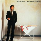 Money And Cigarettes Lyrics Clapton Eric