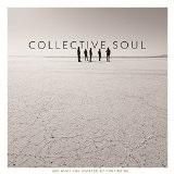See What You Started by Continuing Lyrics Collective Soul