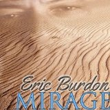 Mirage Lyrics Eric Burdon