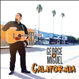 California Lyrics George Miguel