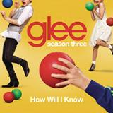 How Will I Know (Single) Lyrics Glee Cast