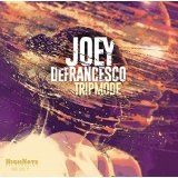 Trip Mode Lyrics Joey Defrancesco