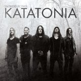 Introducing Katatonia Lyrics Katatonia