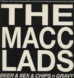 Beer N Sex N Chips N Gravy Lyrics Macc Lads