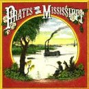 Miscellaneous Lyrics Pirates Of The Mississippi