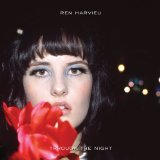 Through The Night Lyrics Ren Harvieu