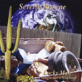 Lucky Man (A Songwriter's Notebook) Lyrics Severin Browne