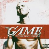 Untold Story Volume II Lyrics The Game